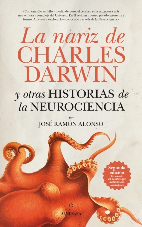 Portada del libro La nariz de Charles Darwin y otras historias de la Neurociencia