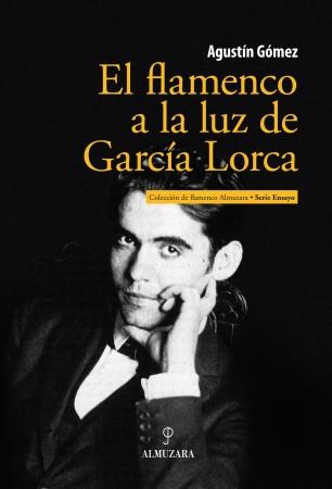 Portada del libro El flamenco a la luz de García Lorca