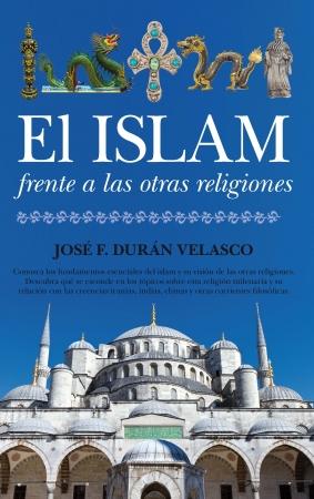 Portada del libro El islam frente a las otras religiones