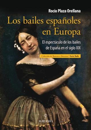 Portada del libro Los bailes españoles en Europa