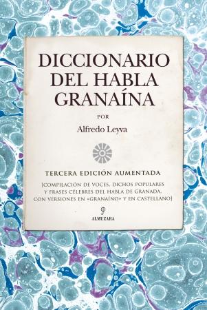 Portada del libro Diccionario del habla granaína