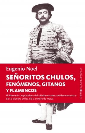 Portada del libro Señoritos chulos, fenómenos, gitanos y flamencos