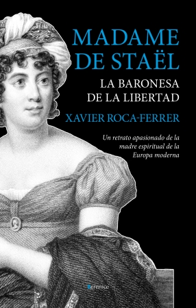 Portada del libro Madame de Staël, la baronesa de la libertad