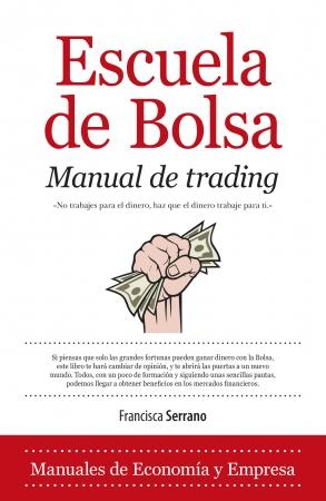 Portada del libro Escuela de Bolsa. Manual de trading
