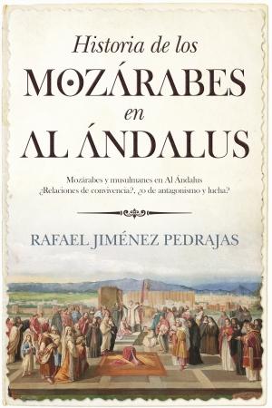 Portada del libro Historia de los mozárabes en Al Ándalus