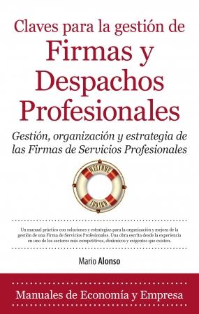 Portada del libro Claves para la gestión de Firmas y Despachos Profesionales