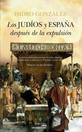 Portada del libro Los judíos y España después de la expulsión