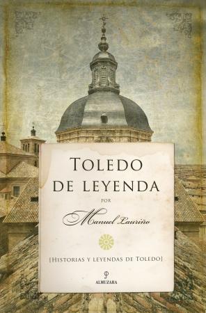 Portada del libro Toledo de leyenda