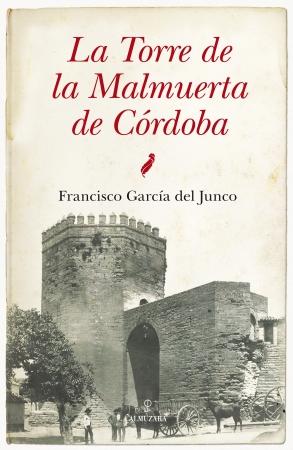 Portada del libro La Torre de la Malmuerta de Córdoba