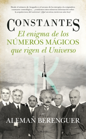 Portada del libro Constantes. El enigma de los números mágicos que rigen el Universo