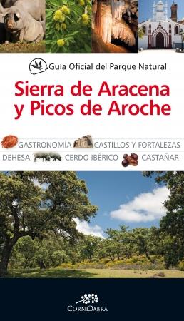 Portada del libro Guía Oficial del parque natural Sierra de Arazena y Picos de Aroche