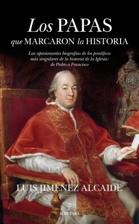Portada del libro Los papas que marcaron la historia