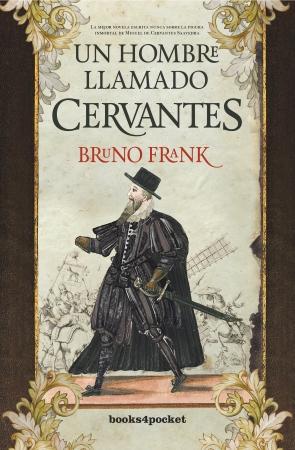 Portada del libro Un hombre llamado Cervantes