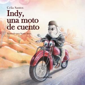 Indy, una moto de cuento