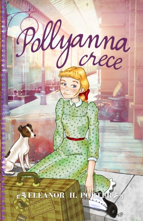 Portada del libro Pollyanna crece