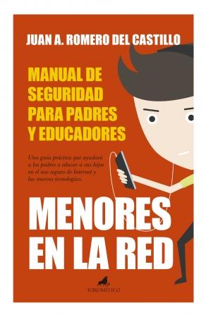 Portada del libro Menores en la Red: Manual de Seguridad para padres y educadores