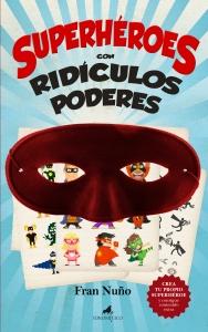 Superhéroes con ridículos poderes