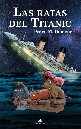 Portada del libro Las ratas del Titanic