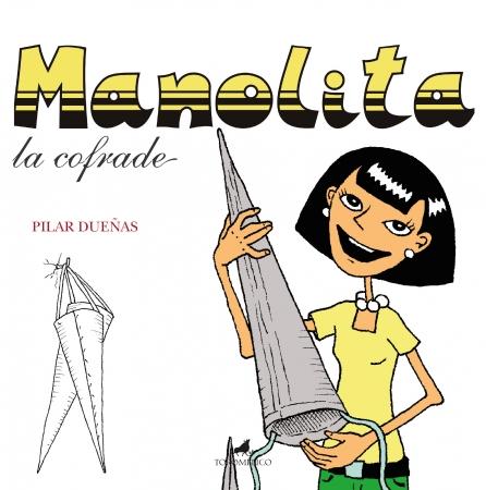 Portada del libro Manolita, la cofrade