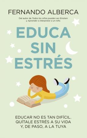 Portada del libro Educa sin estrés