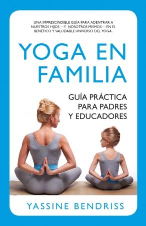 Portada del libro Yoga en familia. Guía práctica para padres y educadores