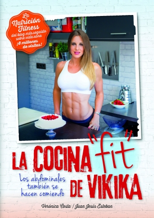 Portada del libro Nutrición fitness. La cocina Fit de Vikika