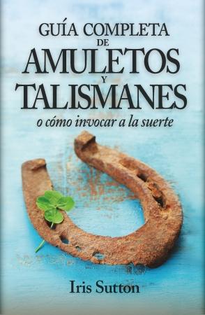 Portada del libro El gran libro de los Amuletos y Talismanes