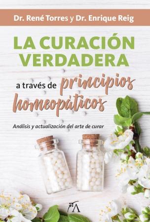 Portada del libro La curación verdadera a través de los principios homeopáticos