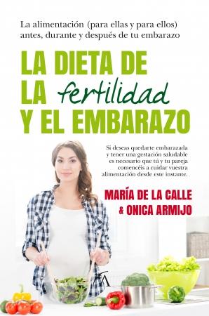 Portada del libro La dieta de la fertilidad y el embarazo