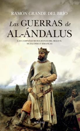 Portada del libro Las guerras de Al Ándalus