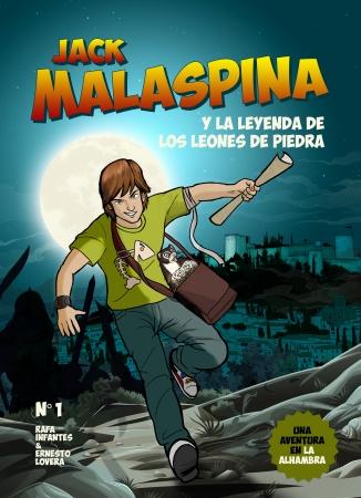 Portada del libro Jack Malaspina y la leyenda de los leones de piedra