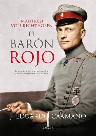 Portada del libro Manfred von Richthofen, el Barón Rojo