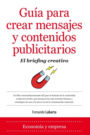 Portada del libro Guía para crear mensajes y contenidos publicitarios