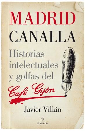 Portada del libro Madrid canalla