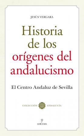 Portada del libro Historia de los orígenes del andalucismo