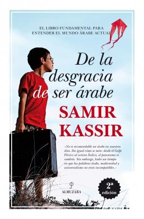 Portada del libro De la desgracia de ser árabe