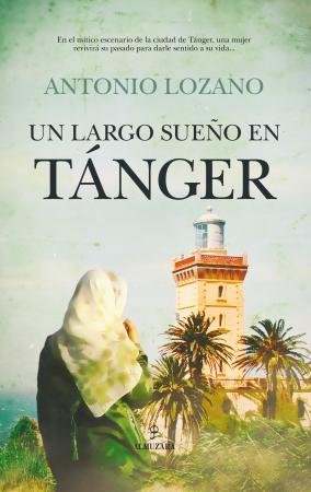 Portada del libro Un largo sueño en Tánger