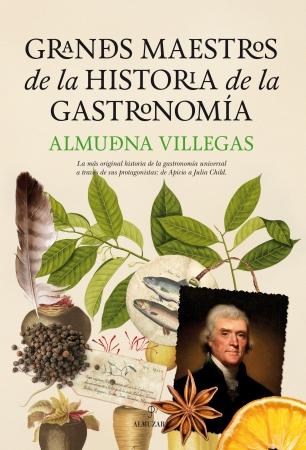 Portada del libro Grandes maestros de la historia de la Gastronomía