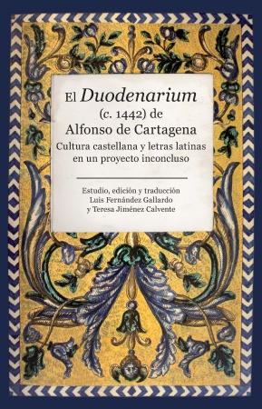 Portada del libro El Duodenarium (c. 1442)  de Alfonso de Cartagena