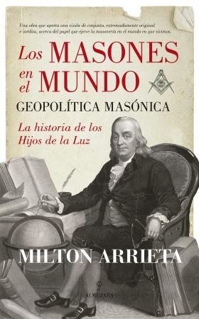 Portada del libro Los masones en el mundo: Geopolítica masónica