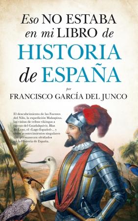 Portada del libro Eso no estaba en mi libro de Historia de España