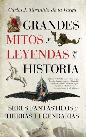 Portada del libro Grandes mitos y leyendas de la Historia