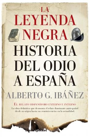 Portada del libro La leyenda negra: Historia del odio a España