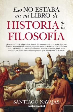 Portada del libro Eso no estaba en mi libro de Historia de la Filosofía