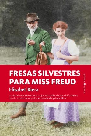 Portada del libro Fresas silvestres para Miss Freud