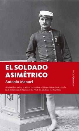 Portada del libro El soldado asimétrico