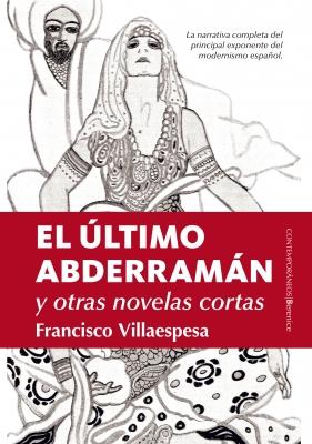 El último Abderramán y otras novelas cortas