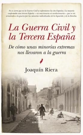 Portada del libro La Guerra Civil y la Tercera España