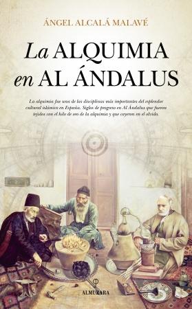 Portada del libro La alquimia en Al Ándalus