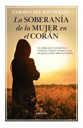 Portada del libro La soberanía de la mujer en el Corán
